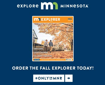 Order your fall explorer today from explore Minnesota tourism